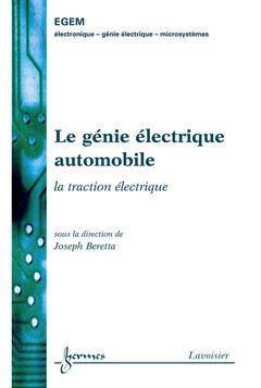 Couverture de l'ouvrage Le génie électrique automobile : la traction électrique