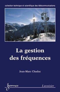 Couverture de l'ouvrage La gestion des fréquences