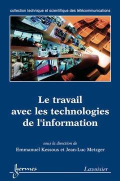 Couverture de l'ouvrage Le travail avec les technologies de l'information