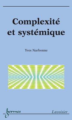 Couverture de l'ouvrage Complexité et systémique