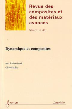Couverture de l'ouvrage Dynamique et composites (Revue des composites et des matériaux avancés Vol. 14 N° 1/2004)