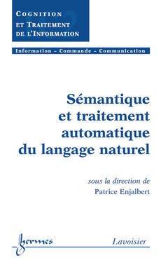 Couverture de l'ouvrage Sémantique et traitement automatique du langage naturel