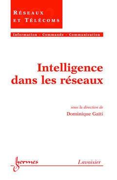 Couverture de l'ouvrage Intelligence dans les réseaux
