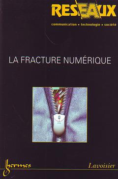 Couverture de l'ouvrage La fracture numérique (Réseaux Vol. 22 N° 127-128/2004)