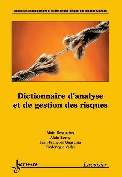 Couverture de l'ouvrage Dictionnaire d'analyse et de gestion des risques