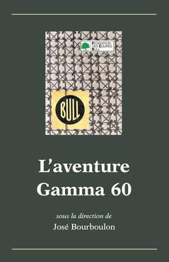 Couverture de l'ouvrage L'aventure Gamma 60