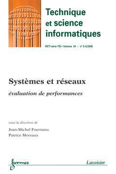 Couverture de l'ouvrage Systèmes et réseaux : évaluation de performances (Technique et science informatiques RSTI série TSI Vol. 24 N° 2-3/ 2005)