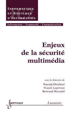 Couverture de l'ouvrage Enjeux de la sécurité multimédia