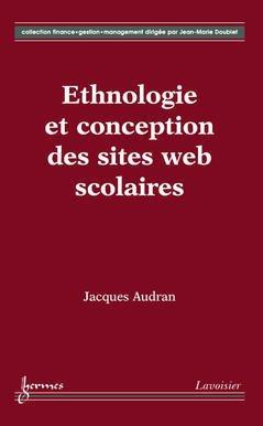 Couverture de l'ouvrage Ethnologie et conception des sites Web scolaires