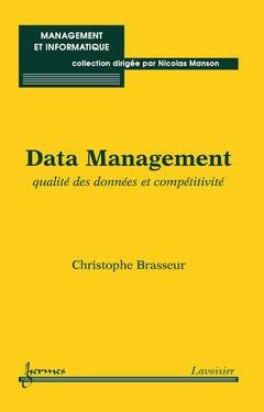 Couverture de l'ouvrage Data Management : qualité des données et compétitivité