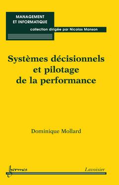 Couverture de l'ouvrage Systèmes décisionnels et pilotage de la performance