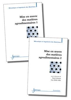 Couverture de l'ouvrage Mise en oeuvre des matières agroalimentaires (les 2 volumes)