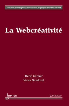 Couverture de l'ouvrage La Webcréativité