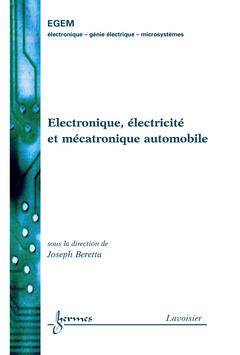 Couverture de l'ouvrage Électronique, électricité et mécatronique automobile