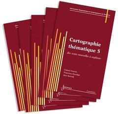 Couverture de l'ouvrage Cartographie thématique (les 5 volumes)