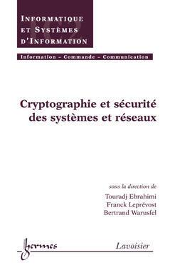 Couverture de l'ouvrage Cryptographie et sécurité des systèmes et réseaux