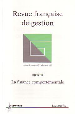 Couverture de l'ouvrage Revue française de gestion Vol. 31 N° 157 juillet / août 2005 : la finance comportementale