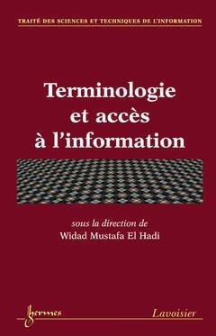 Couverture de l'ouvrage Terminologie et accès à l'information
