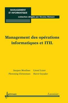 Couverture de l'ouvrage Management des opérations informatiques et ITIL