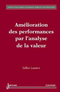 Couverture de l'ouvrage Amélioration des performances par l'analyse de la valeur