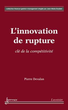 Couverture de l'ouvrage L'innovation de rupture