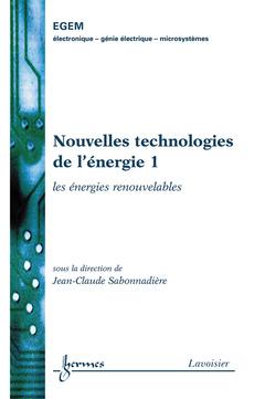 Couverture de l'ouvrage Nouvelles technologies de l'énergie 1 : les énergies renouvelables