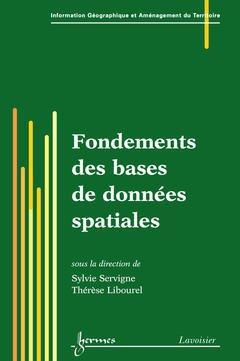 Couverture de l'ouvrage Fondements des bases de données spatiales
