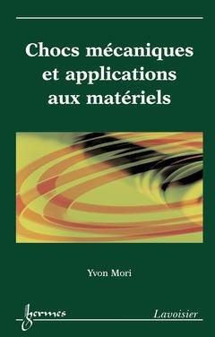 Couverture de l'ouvrage Chocs mécaniques et applications aux matériels