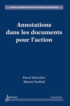 Couverture de l'ouvrage Annotations dans les documents pour l'action