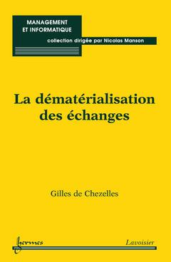 Couverture de l'ouvrage La dématérialisation des échanges