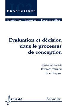 Couverture de l'ouvrage Evaluation et décision dans le processus de conception