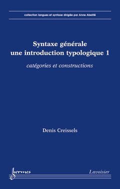Couverture de l'ouvrage Syntaxe générale, une introduction typologique 1