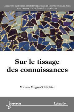 Couverture de l'ouvrage Sur le tissage des connaissances