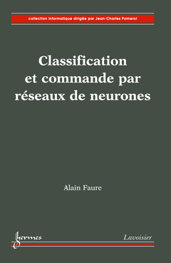 Couverture de l'ouvrage Classification et commande par réseaux de neurones