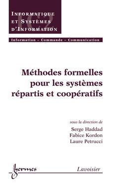 Couverture de l'ouvrage Méthodes formelles pour les systèmes répartis et coopératifs