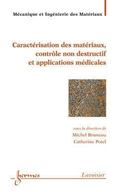 Couverture de l'ouvrage Matériaux et acoustique 3 : caractérisation des matériaux, contrôle non destructif et applications médicales