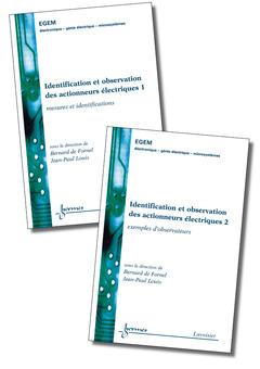 Couverture de l'ouvrage Identification et observation des actionneurs électriques (les 2 volumes)