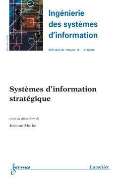 Couverture de l'ouvrage Systèmes d'information stratégique (Ingénierie des systèmes d'information RSTI série ISI Vol. 11 N° 2/2006)