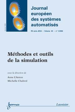 Couverture de l'ouvrage Méthodes et outils de la simulation (Journal européen des systèmes automatisés-RS série JESA Vol. 40 N° 1/2006)