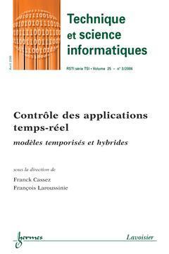 Couverture de l'ouvrage Contrôle des applications temps-réel : modèles temporisés et hybrides (Technique et science informatiques RSTI série TSI Vol. 25 N° 3/2006)