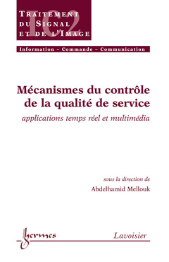 Couverture de l'ouvrage Mécanismes du contrôle de la qualité de service : applications temps réel et multimédia