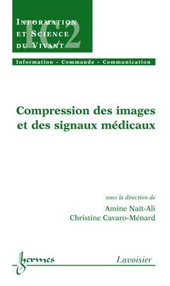 Couverture de l'ouvrage Compression des images et des signaux médicaux