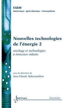 Couverture de l'ouvrage Nouvelles technologies de l'énergie 2 : stockage et technologies à émission réduite