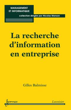 Couverture de l'ouvrage La recherche d'information en entreprise