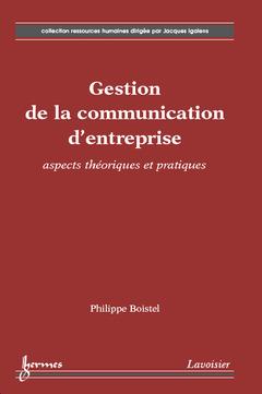 Couverture de l'ouvrage Gestion de la communication d'entreprise : aspects théoriques et pratiques