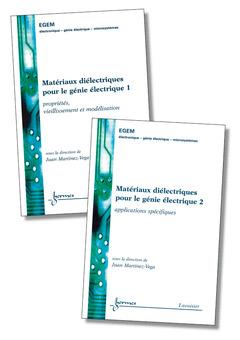 Couverture de l'ouvrage Matériaux diélectriques pour le génie électrique (les 2 volumes)