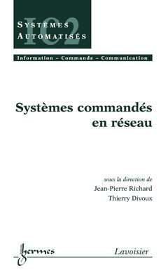 Couverture de l'ouvrage Systèmes commandés en réseau