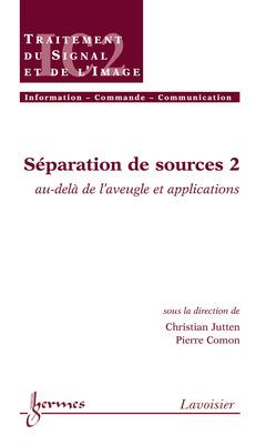 Couverture de l'ouvrage Séparation de sources 2