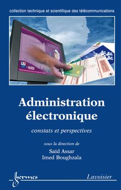 Couverture de l'ouvrage Administration électronique : constats et perspectives