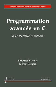 Couverture de l'ouvrage Programmation avancée en C avec exercices corrigés
